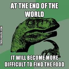 Meme End Of The World - trollndlol meme at the end of the world