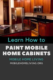 how to paint mobile home cabinets how to paint mobile home cabinets page 1 line 17qq