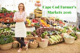cape cod farmers markets 2016 leighton realty