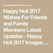102 best happy holi 2017 images sms messages images on