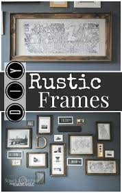 Pottery Barn Picture Frame Best 25 Rustic Frames Ideas On Pinterest Rustic Picture Frames