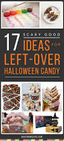 17 scary good ideas for leftover halloween candy what moms love