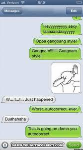 Autocorrect Meme - 45 funniest damn you auto correct mishaps of 2013