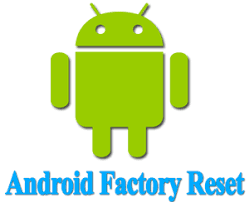 reset android factory reset android phone technomi