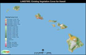 Hawaii vegetaion images Landfire program applications jpg