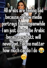 Arabs Meme - all arabs are feeling bad because of how media portrays them