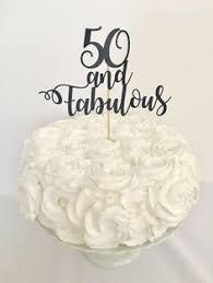50 and fabulous cake topper 25 and fabulous cake topper age fabulous topper customized