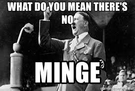 Hitler Meme Generator - what do you mean there s no minge the adolf hitler meme generator