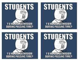 Funny Back To School Memes - back to school meme hall bathroom passes funny sarcastic by