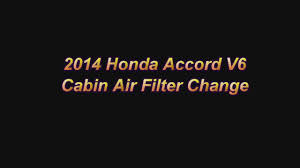 2014 honda accord filter 2014 honda accord cabin air filter replacement
