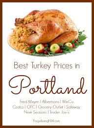 best turkey prices in portland sw washington frugal living nw