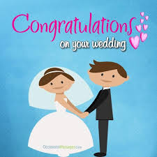 wedding congratulations wedding congratulations messages occasions messages