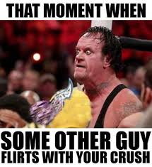 That Moment Meme - that moment when some other guy flirts with your crush it memes