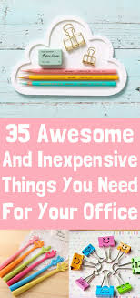 35 Girls Night Essentials To - 35 insanely awesome and inexpensive things you need for your desk