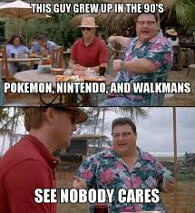 Nobody Cares Meme - see nobody cares image gallery sorted by oldest know your meme