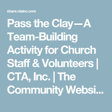pass the clay a team building activity for church staff