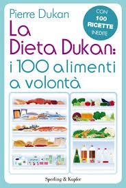 alimenti dukan la dieta dukan i 100 alimenti a volontà de dukan sur ibooks