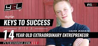 Caleb Meme - keys to success with a 14 year old extraordinary entrepreneur