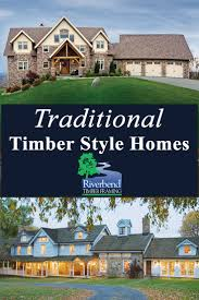 24 best traditional style homes images on pinterest timber