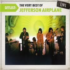 setlist the very best of jefferson airplane live jefferson