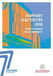 chambre des notaires de seine et marne rapport d activités seine et marne développement 2016 by seine et