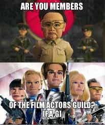 Fag Memes - are you members of the film actors guild f a g team america