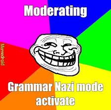 Grammar Nazi Memes - grammar nazi meme by sgtjuggernautlol memedroid