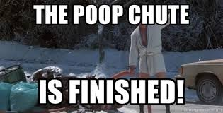 Shitters Full Meme - the poop chute is finished merry christmas shitters full meme