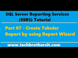ssrs tutorial 07 create tabular report by using report wizard
