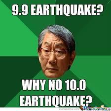 Earthquake Meme - earthquake by josephmcelrath meme center