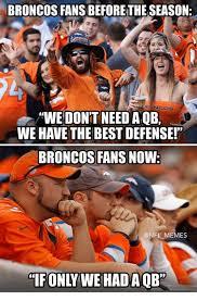 Broncos Losing Meme - 25 best memes about broncos fans broncos fans memes