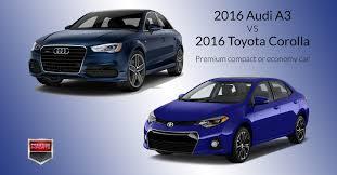 2016 audi a3 vs 2016 toyota corolla premium compact or economy