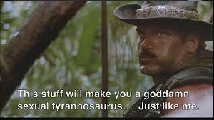 Sexual Tyrannosaurus Meme - this stuff will make you a god damn sexual tyrannosaurus