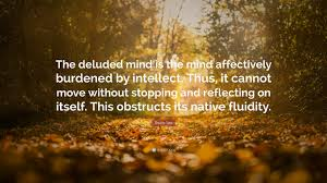 sad thanksgiving quotes bruce lee quote u201cthe deluded mind is the mind affectively
