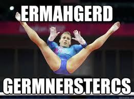 Ermahgerd Meme - ermahgerd germnerstercs gymnastics meme gymnastics memes