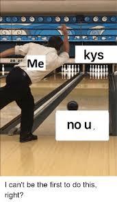 No U Meme - kys me 28 29 no u dank meme on me me