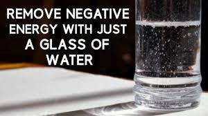 how to remove negative energy from home remove negative energy from home with just a glass of water