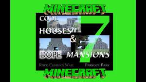 Coolhouses Com Cool Houses U0026 Dope Mansions 7 Build A Minecraft Parkour Rock