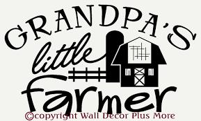 daddy s little farmer boys wall decals stickers farm wall decor grandpa s little farmer boy s room wall sticker