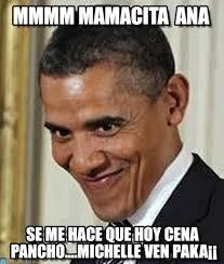 Mmmm Meme - mmmm mamacita ana obama meme on memegen