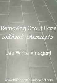 Cleaning Grout With Vinegar Grout Remover Use White Vinegar