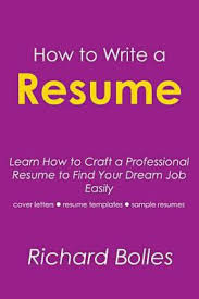 how to create a professional resume and cover letter how to write a resume learn how to craft professional resume to add to cart