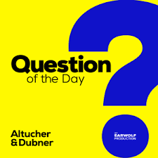question of the day podcast on earwolf