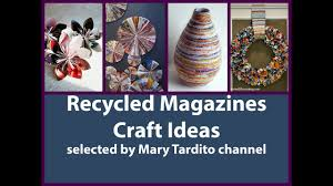 recycled magazines craft ideas diy recycled projects youtube