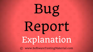 bug report template with detailed explanation software testing