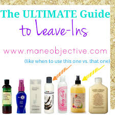 Best Natural Hair Products by The Mane Objective Leave In Conditioners The Ultimate Guide For