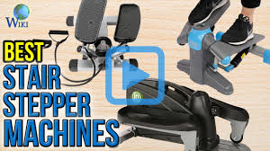 top 10 stair stepper machines of 2017 video review