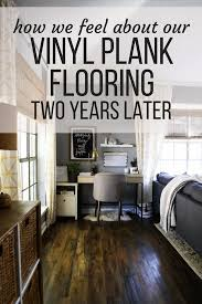 is vinyl flooring or bad vinyl plank flooring review 2 years later renovations