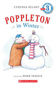 scholastic the first thanksgiving poppleton in winter by cynthia rylant scholastic
