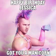 Princess Birthday Meme - happy birthday jessica got you a manicorn memes pinterest